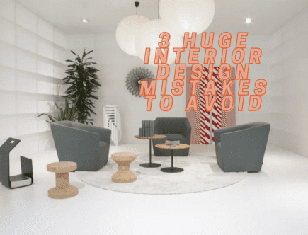 homey homies - 3 huge interior design mistakes to avoid