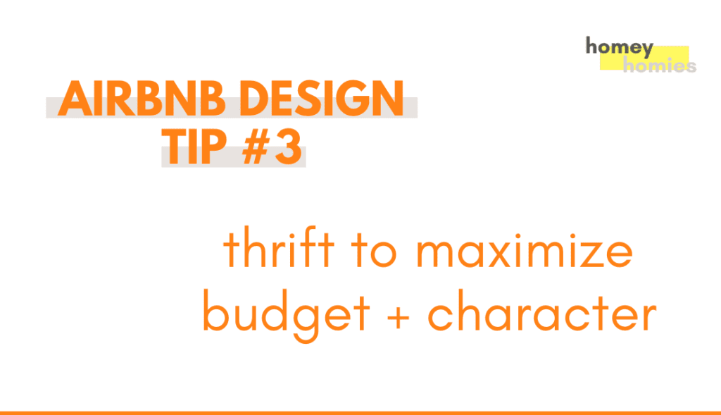 how to design your airbnb - tip 3: thrift to maximize budget and character