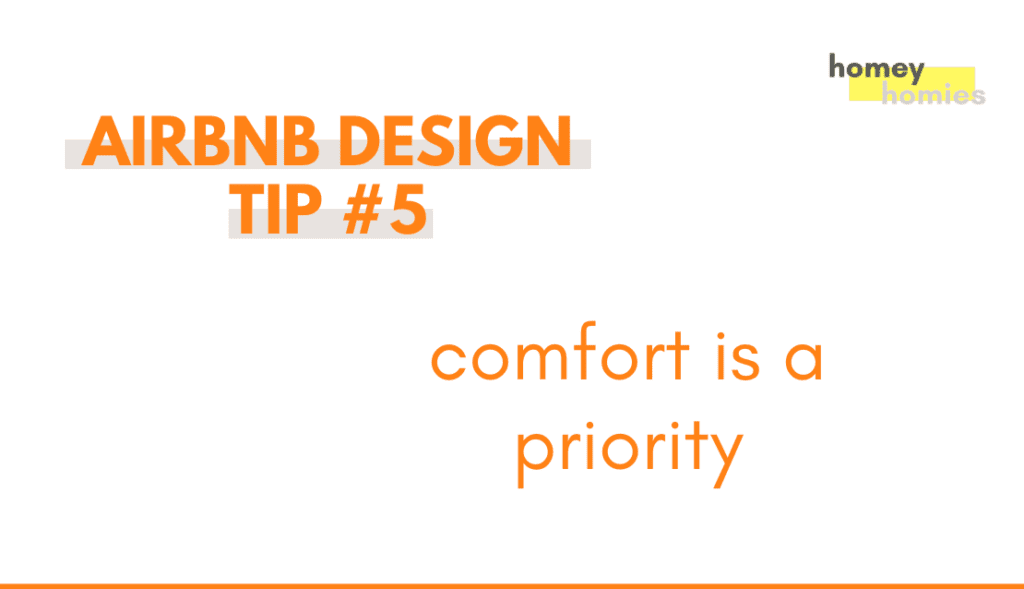 how to design your airbnb - tip 5: comfort