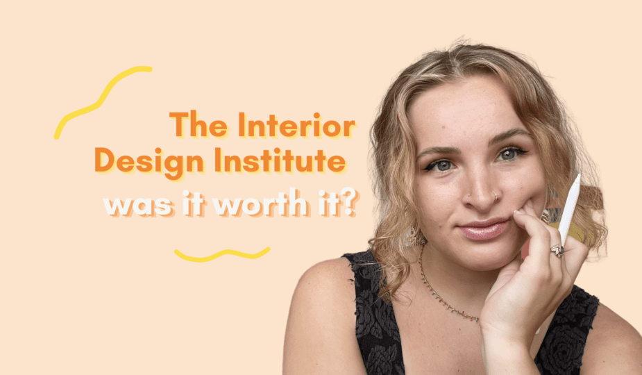 6 months after the Interior Design Institute review - was it worth it?