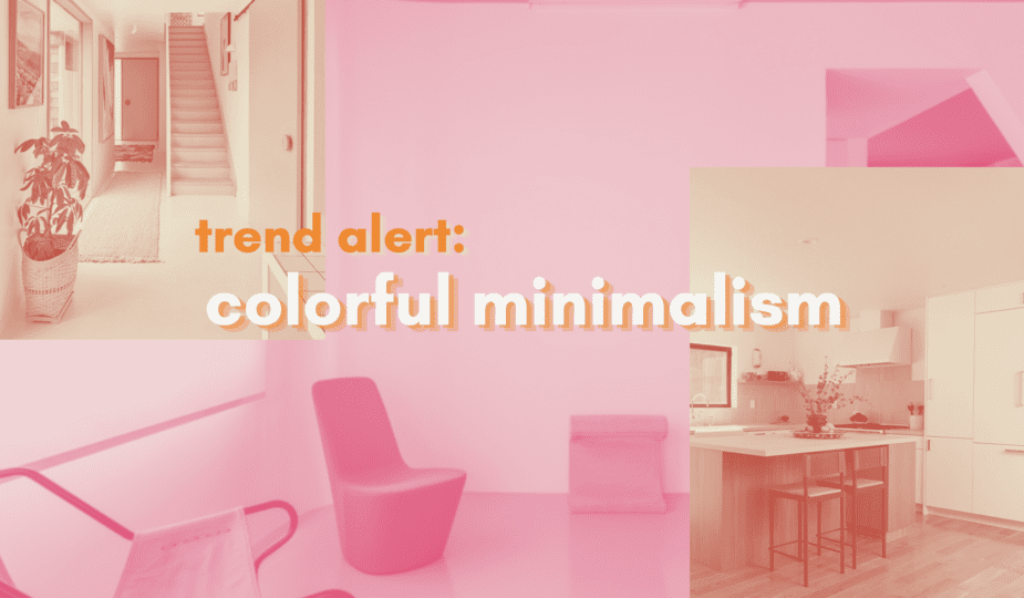 Colorful minimalism is the perfect compromise. It's the decluttering and relaxation of minimalism with the fun and joyfulness of color.