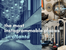 The most instagrammable places in atlanta